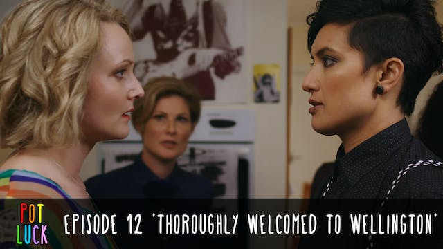 Episode 12: 'Thoroughly Welcomed To W...