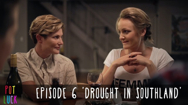 Episode 6: 'Drought in Southland'