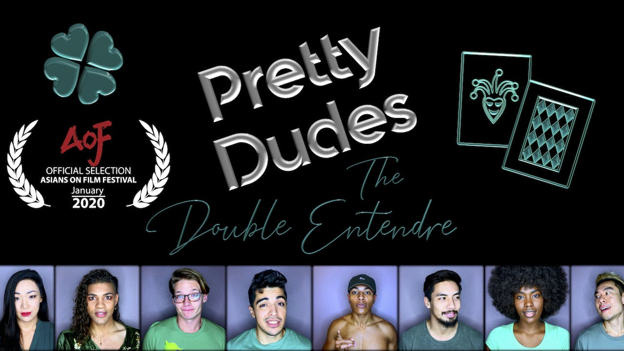 Pretty Dudes: The Double Entendre Deluxe