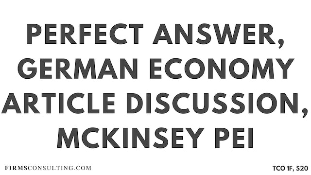 S20 P2 Perfect Audio Answer, Felix Session 20, German Economy Article Discussion, McKinsey PEI