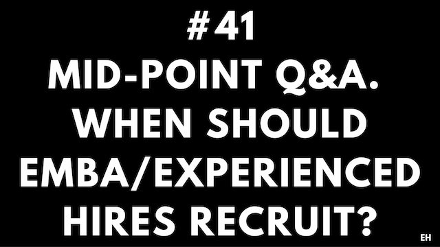 41 10 5 2 EH Mid-Point Q&A. When to recruit
