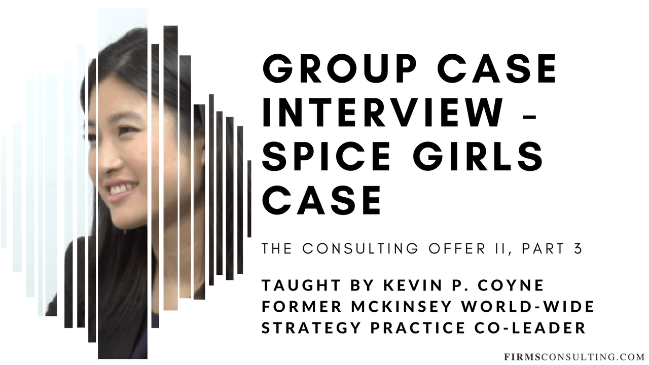 TCO 2: 3 Group Case Interview - Spice Girls Case