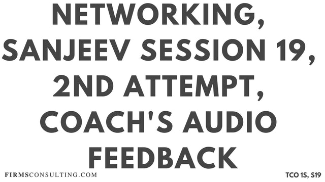 N5 Networking, Sanjeev Session 19, 2nd CL Attempt, Coaches Audio Feedback on Sanjeev's Second Cover Letter Draft