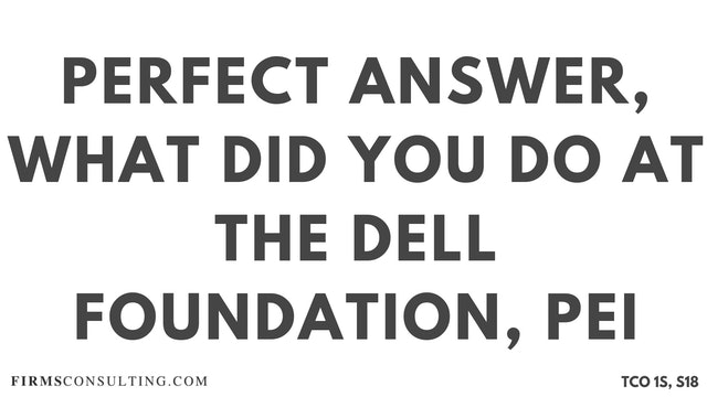 PA10_Perfect Audio Answer, Sanjeev Session 18, What did you do at the Dell foundation, McKinsey PEI