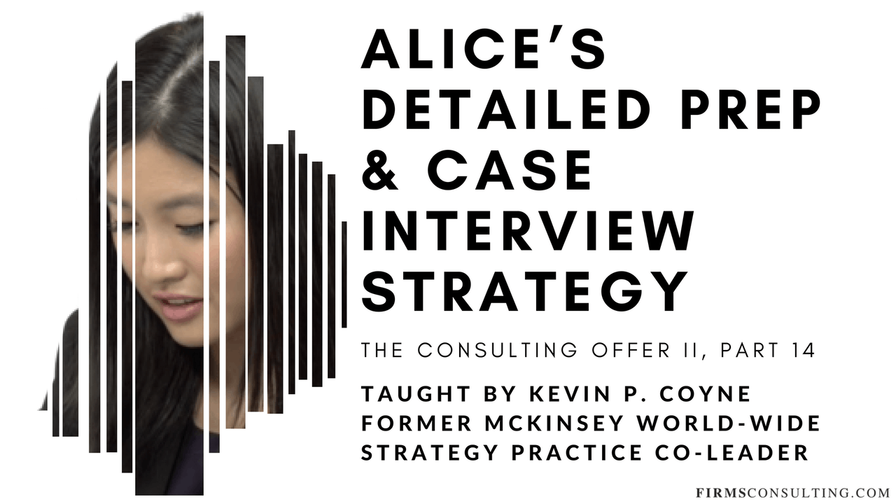 TCO 2: 14 Alice's Preparation & Case Interview Strategy
