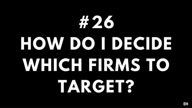 26 9.1 EH How do I decide which firms...