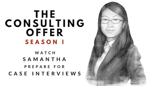 The Consulting Offer, Season I, Samantha's Session 13 Video Diary