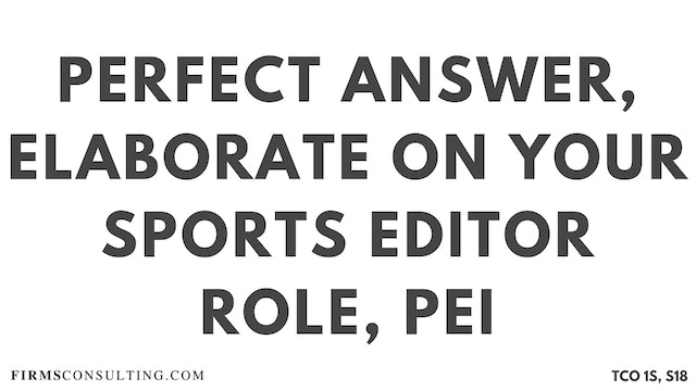 PA6_Perfect Audio Answer, Sanjeev Session 18, Elaborate on your sports editor role, McKinsey PEI