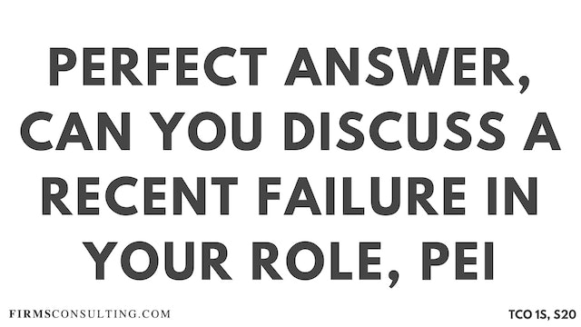 PA13_Perfect Audio Answer, Sanjeev Session 20, Can you discuss a recent failure in your current role, McKinsey PEI
