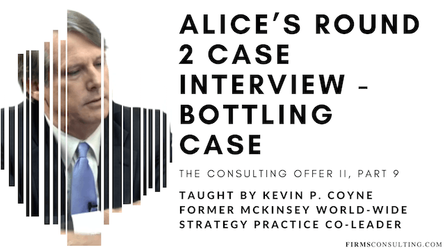 TCO 2: 9 Alice's R2 Case Interview - Bottling Case