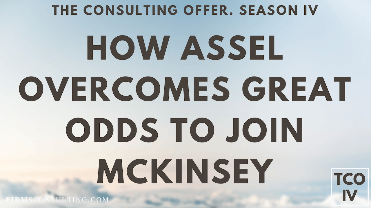 TCO 4: Assel joins McKinsey Over Great Odds