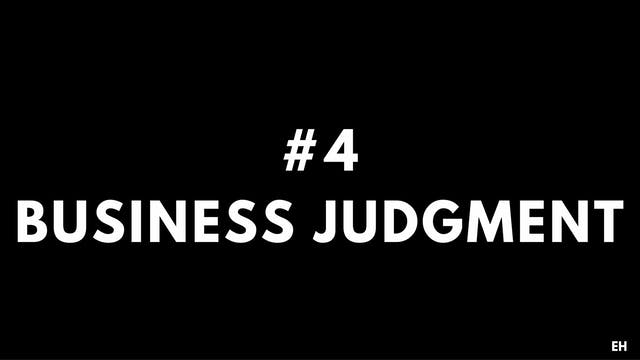 4 2 EH Business judgment