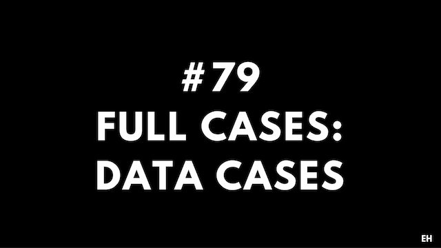 79 15 2 6 EH Full cases. Data cases