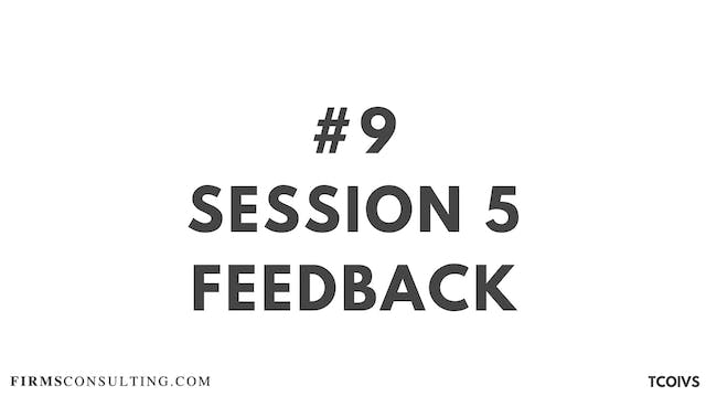 9 TCOIV Sizan. Session 5 Feedback