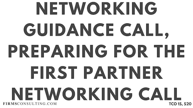 N2 Networking Guidance Call, Sanjeev Session 20, Preparing for the First Partner Networking Call