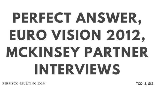 PA1_Perfect Audio Answer, Sanjeev Session 12, What are your views on Azerbaijan hosting Euro Vision 2012, McKinsey Partner Interviews