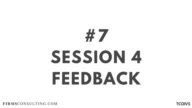 7 TCOIV Sizan. Session 4 Feedback
