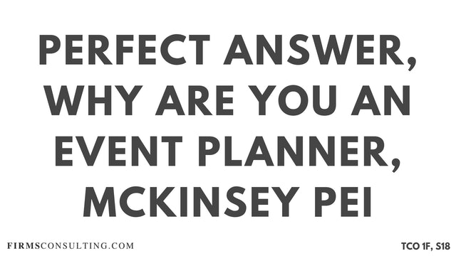 S18 P6 Perfect Audio Answer, Felix Session 18, Why are you an event planner, McKinsey PEI