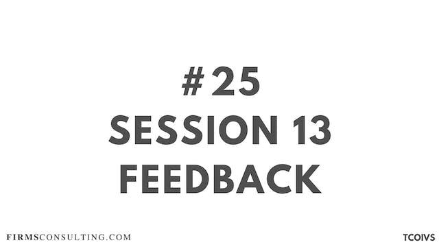 25 TCOIVS Feedback for session 13