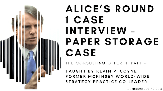 TCO 2: 6 Alice's R1 Case Interview - Paper Storage Case