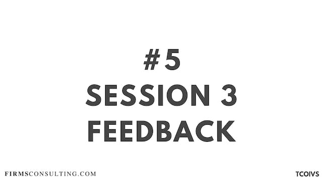 5 TCOIV Sizan. Session 3 Feedback