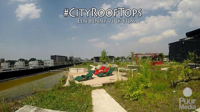 CityRoofTops - Short Docu (Dutch spoken)