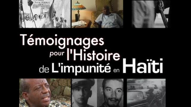 Témoignage pour l'histoire de l'impunité (1ère Partie)