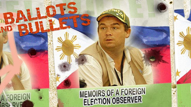 Ballots & Bullets documentary