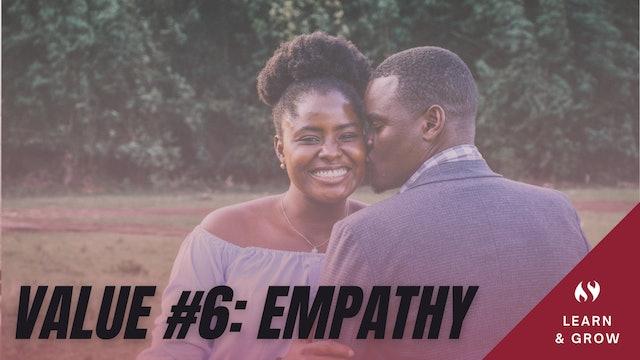 Value #6 Empathy