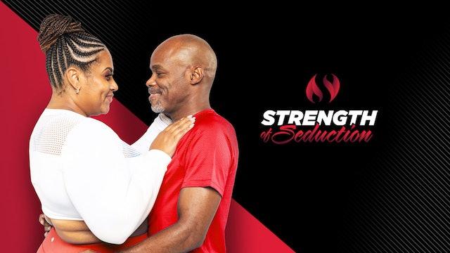 Strength of Seduction