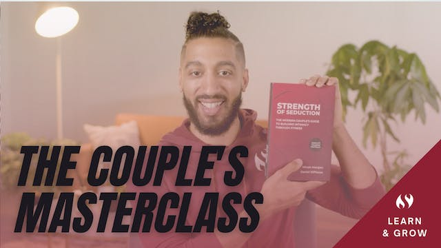 Couples Masterclass Introduction