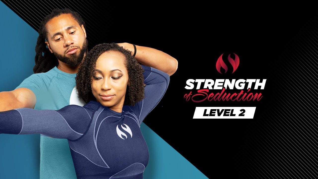 Strength of Seduction Level 2