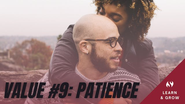 Value #9 Patience