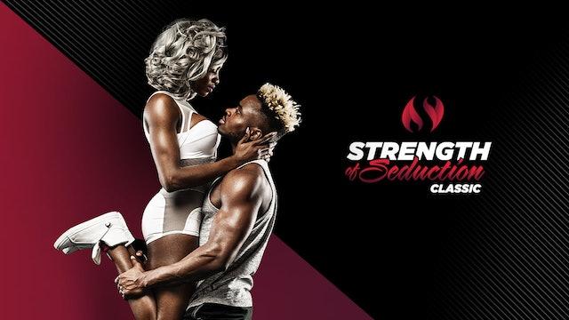 Strength of Seduction Classic