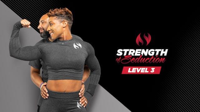 Strength of Seduction Level 3