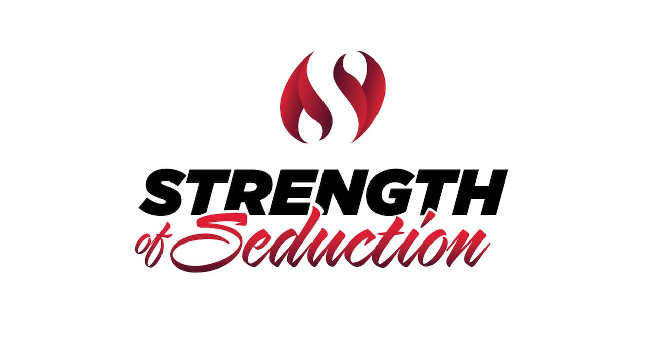 Strength of Seduction Complete Package