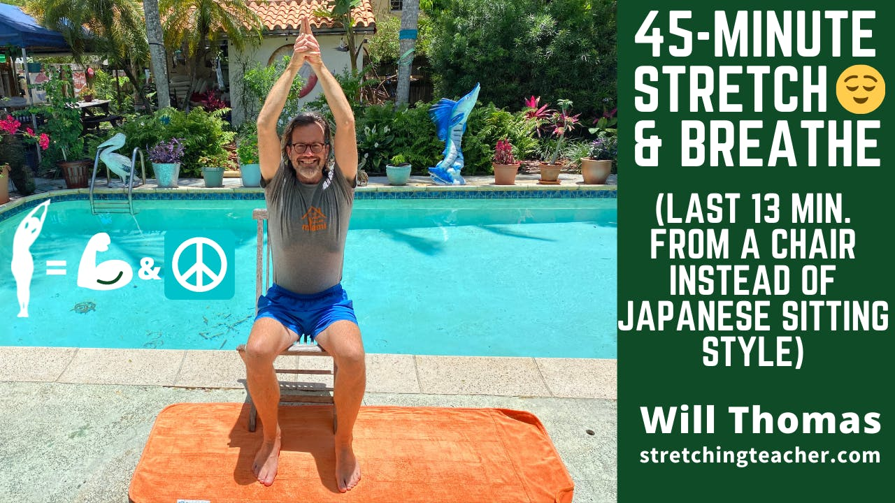 45-Min Stretch & Breathe - (some Chair poses)