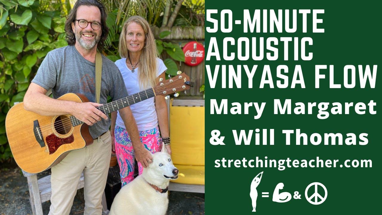 50-Minute Acoustic Vinyasa Flow Class with MM