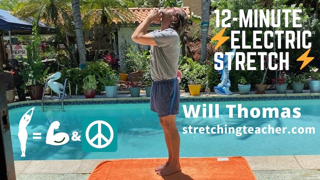 12-Minute Daily Electric Stretch Routine w/Will