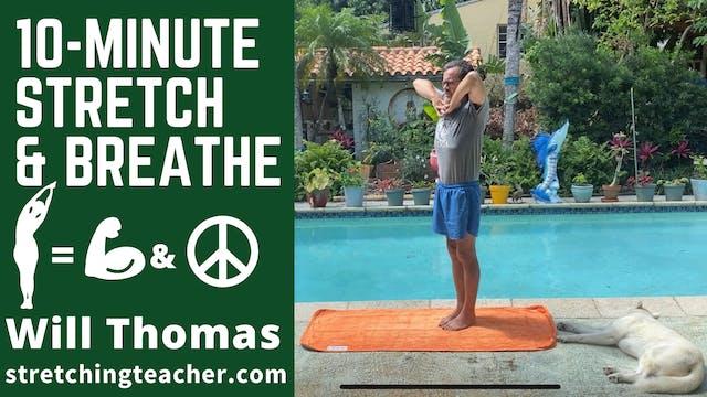 10-Minute Daily Stretch & Breathe Routine w/ Will