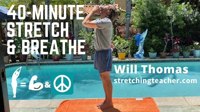 40-Minute Stretch & Breathe Class with Will
