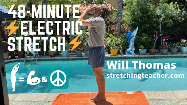 48-Minute Electric Stretch Class with Will