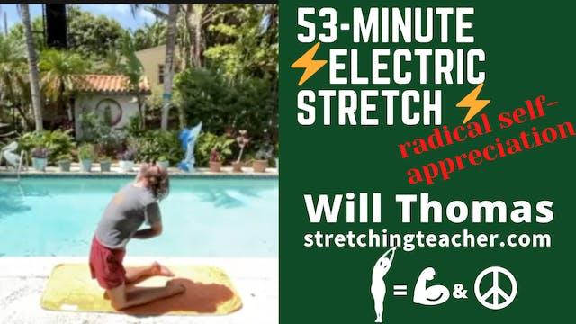 53-Min. Electric Stretch Radical Self-Appreciation