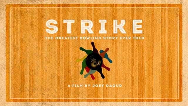 Strike: The Greatest Bowling Story Ever Told