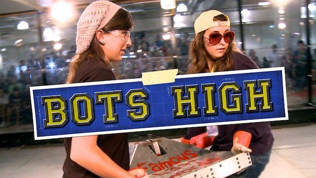 Bots High - Full Film