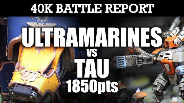 Tau vs Ultramarines 40K Battle Report THE MISSION! 7th Edition 1850pts