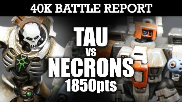 Necrons vs Tau 40K Battle Report SURGE OF STEEL! 7th Edition 1850pts