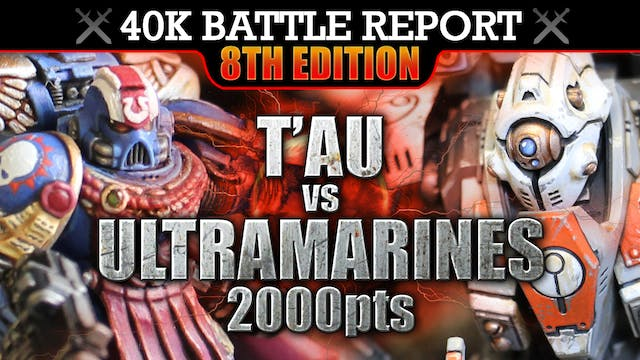 Tau vs Ultramarines Warhammer 40K Battle Report AND WE SHALL KNOW NO FEAR! 8th Edition 2000pts: