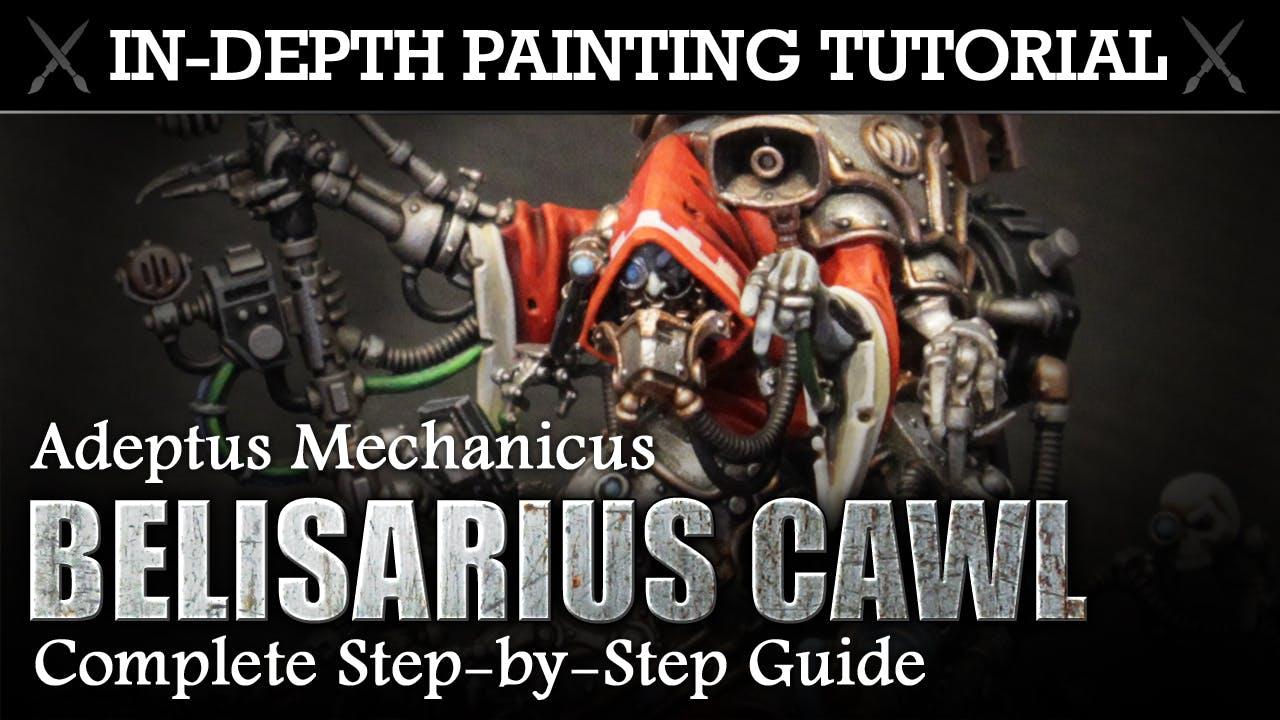 BELISARIUS CAWL Adeptus Mechanicus In-Depth Painting Tutorial