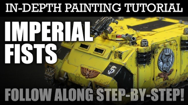 IMPERIAL FISTS In-Depth Painting Tutorial